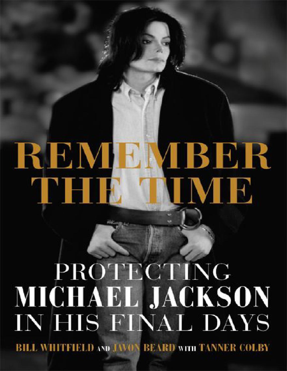 Remember the time protecting michael jackson in his final days by Ms. Keish  - issuu