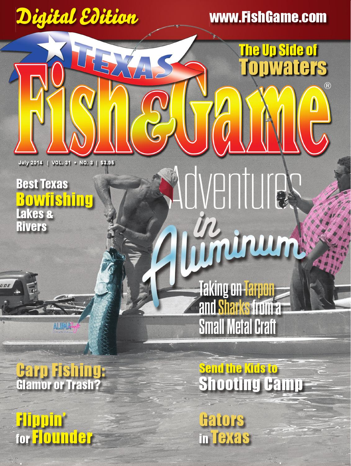 Texas fish game july 2014 by texas fishing and hunting for Texas game and fish