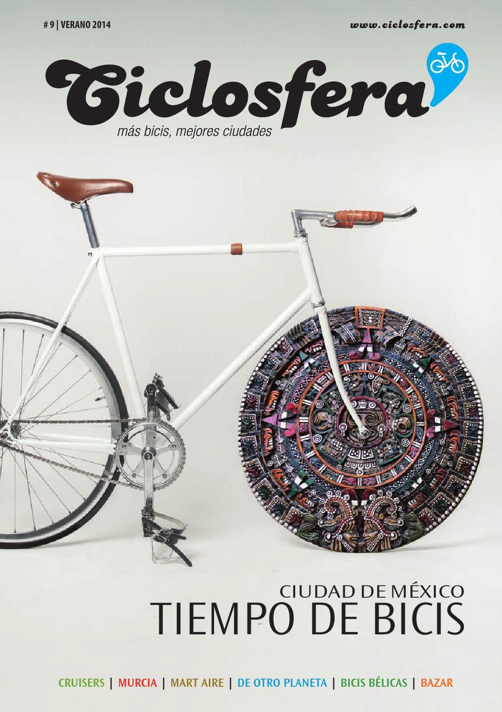 Ciclosfera #9 Verano 2014 by Revista Ciclosfera - issuu