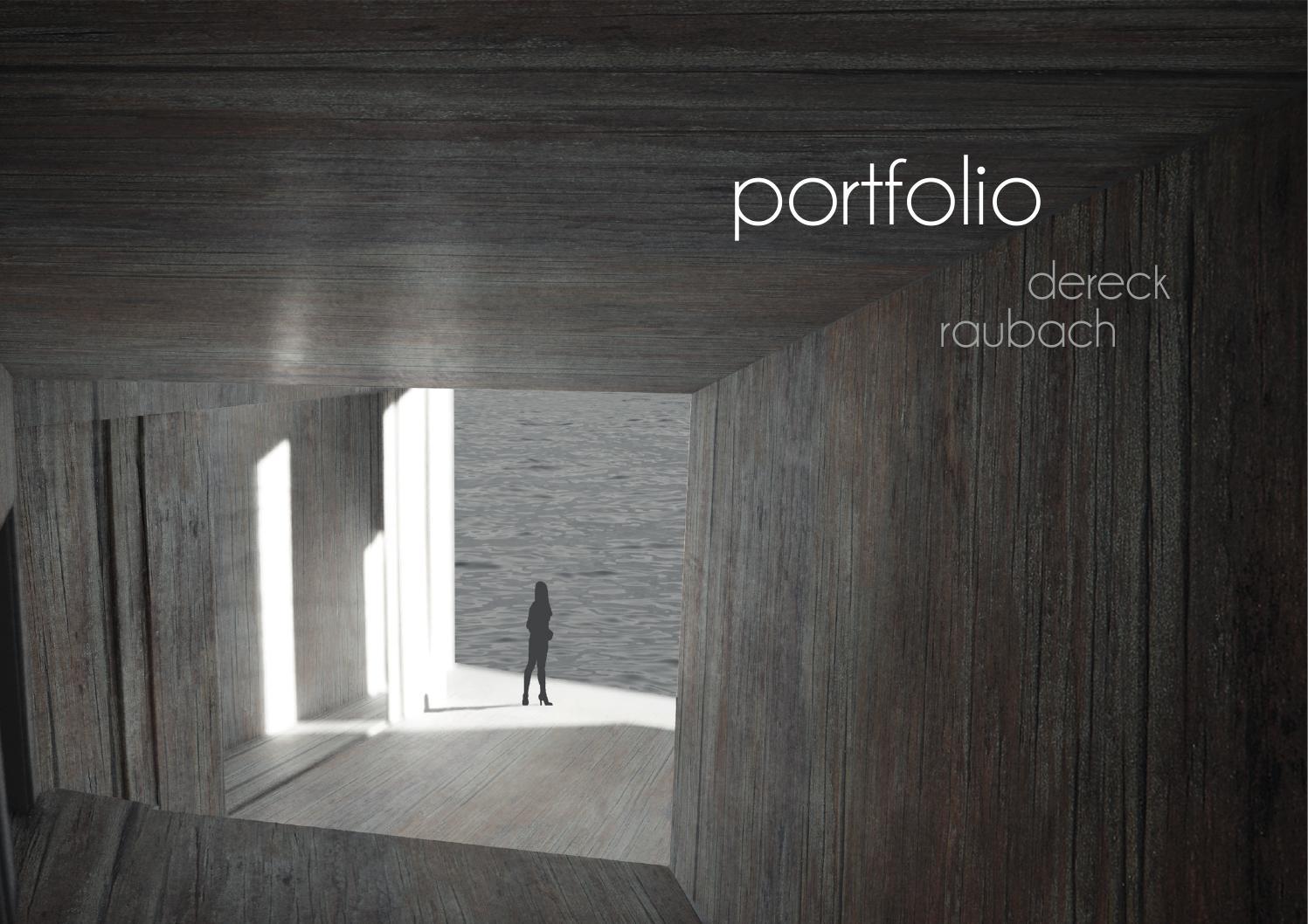 Dereck Raubach Epfl Architecture Portfolio 2013 By