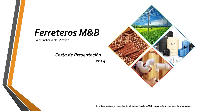 Carta de Presentación Ferreteros M&B by Ferreteros M&B - issuu