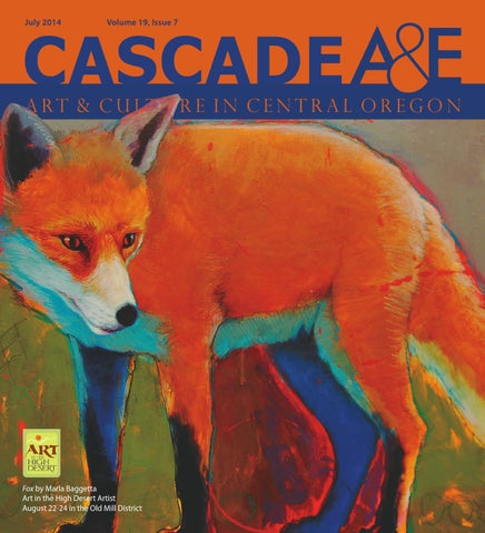 Cascade ae july 2014 by cascade publications issuu fox by marla baggetta art in the high desert artist august 22 24 in the old mill district stopboris Image collections