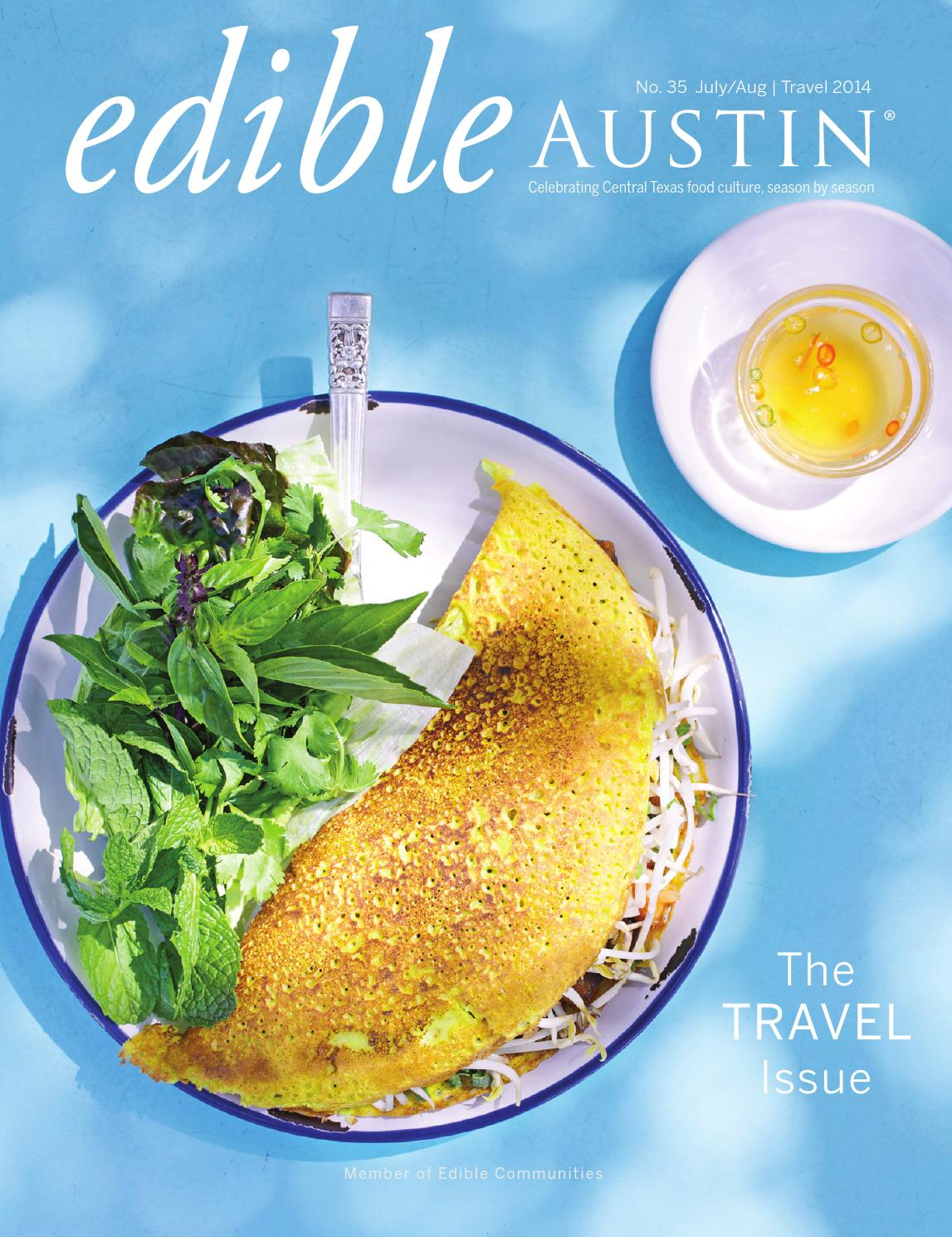 Edible Austin Travel Issue 2014 by Edible Austin - issuu