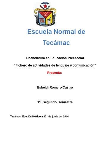 """c0b5972d06 Escuela Normal de Tecámac Licenciatura en Educación Preescolar """"Fichero de  actividades de lenguaje y comunicación"""" Presenta:"""