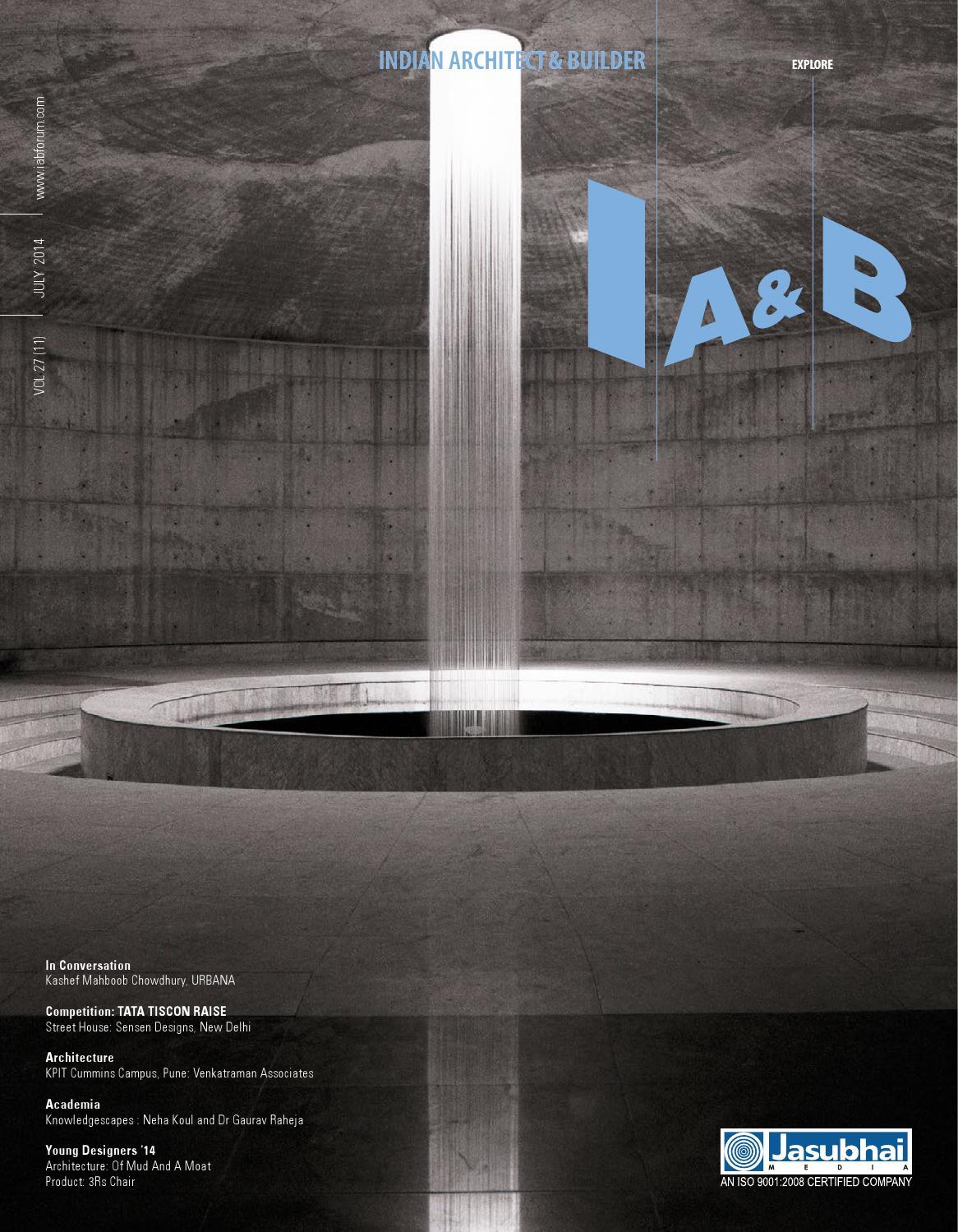ia b july 2014 by indian architect builder magazine issuu