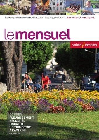 Le Mensuel  181 juillet-août 2014. Magazine d informations municipales de  Vaison-la-Romaine e8e43ddb7dd