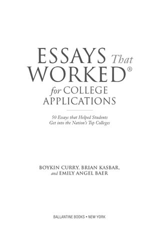 50 college essays worked What are some top yale admissions essays  full college applications that worked  50 successful ivy league application essays is a nice book,.