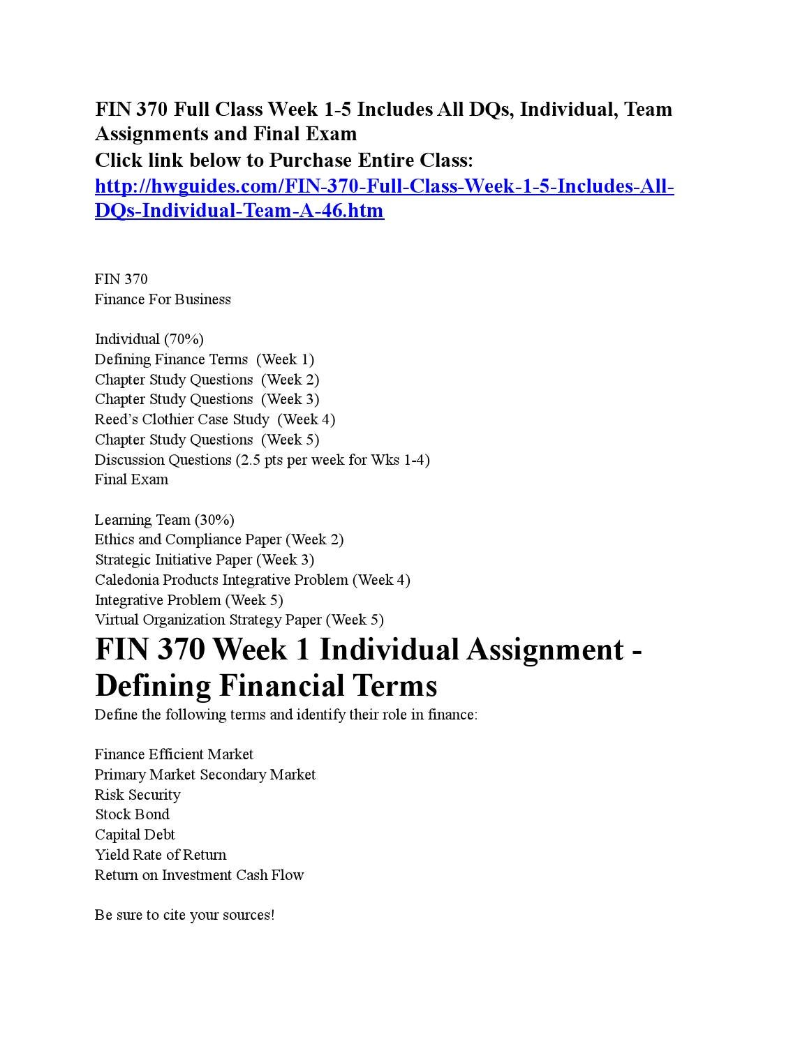 week 5 individual assignment fin 370 Documents similar to fin 370 - week 3 - individual assignment - chap 4 question 4-6a - chap 5 - questions 5-1a, 5-4a, 5doc are you being brainwashed uploaded by.