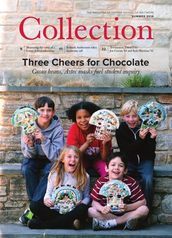 Collection Magazine Summer 2014 By Friends School Of Baltimore Issuu