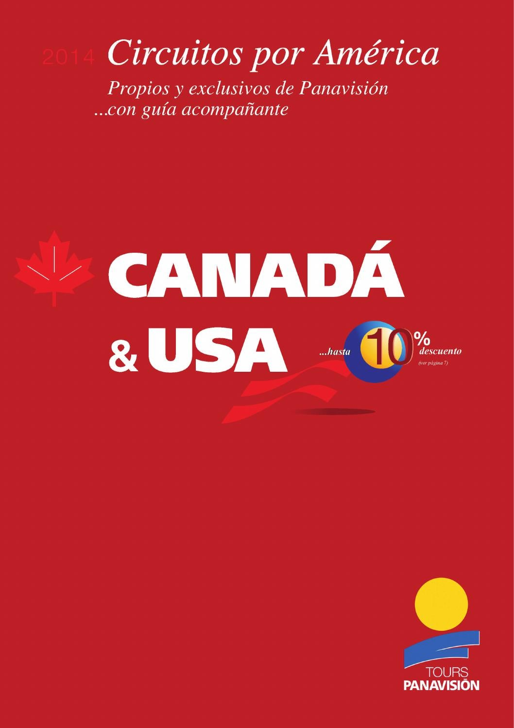 100% authentic c80d6 936ab canada y usa 2014 by Panavision Tours - issuu