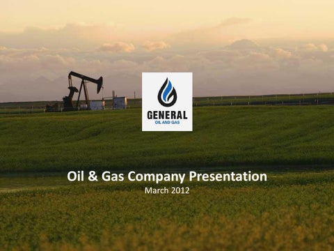 Sample business plan powerpoint oil gas by wanda halpert issuu oil gas company presentation march 2012 toneelgroepblik Gallery