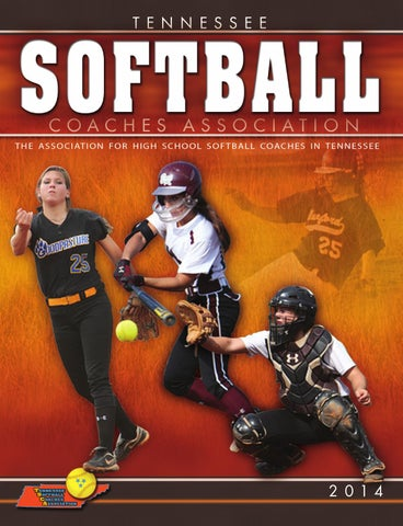 Tennessee Softball Coaches Association 2014 By Momentummedia Issuu