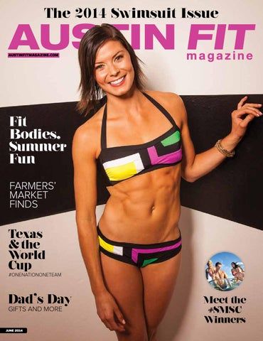 1af471acee097 June 2014 - The Swimsuit Issue by Austin Fit Magazine - issuu