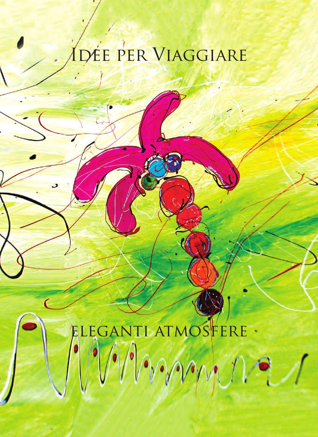Eleganti Atmosfere by Idee per Viaggiare by Idee per Viaggiare - issuu 423e715cbc21
