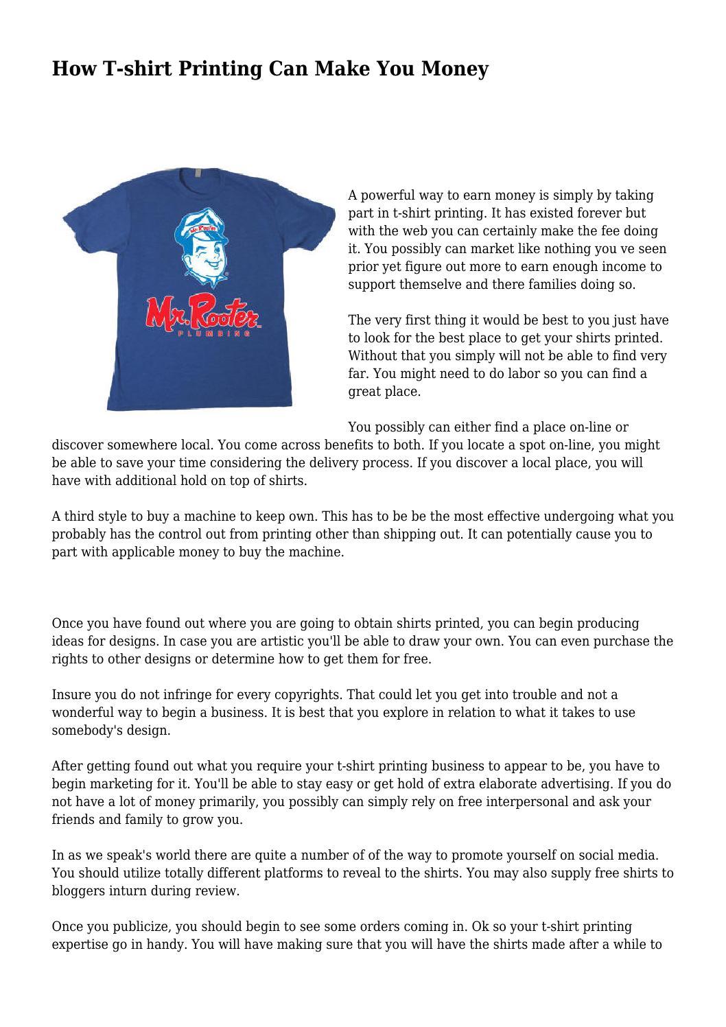c27680e0b How T-shirt Printing Can Make You Money by thinkablecushio68 - issuu