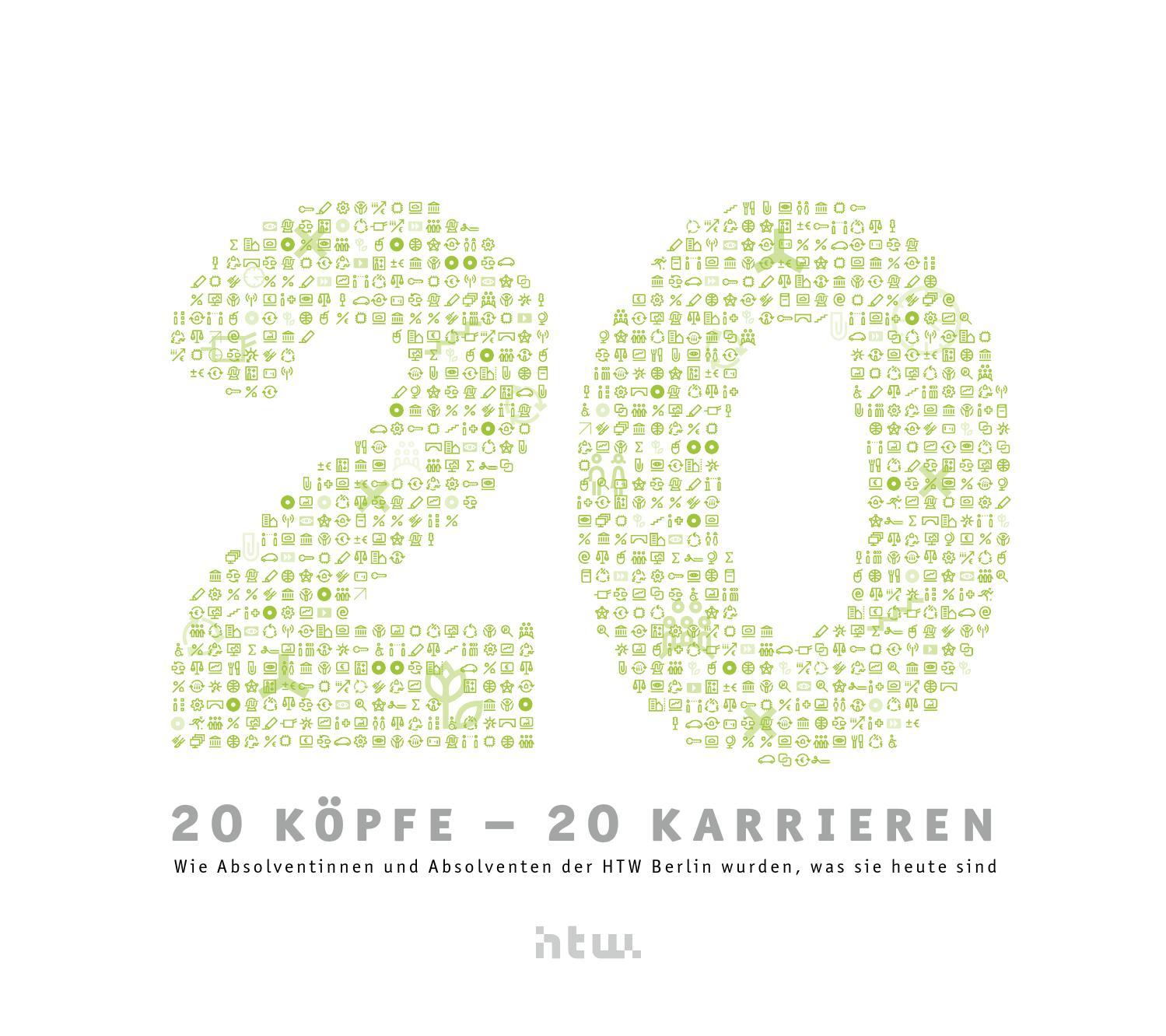 20 Köpfe - 20 Karrieren by HTW Berlin - issuu