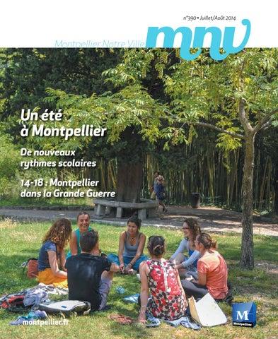 e0a52010843dbf MNV N°390 - Juillet août 2014 by Mairie de Montpellier - issuu