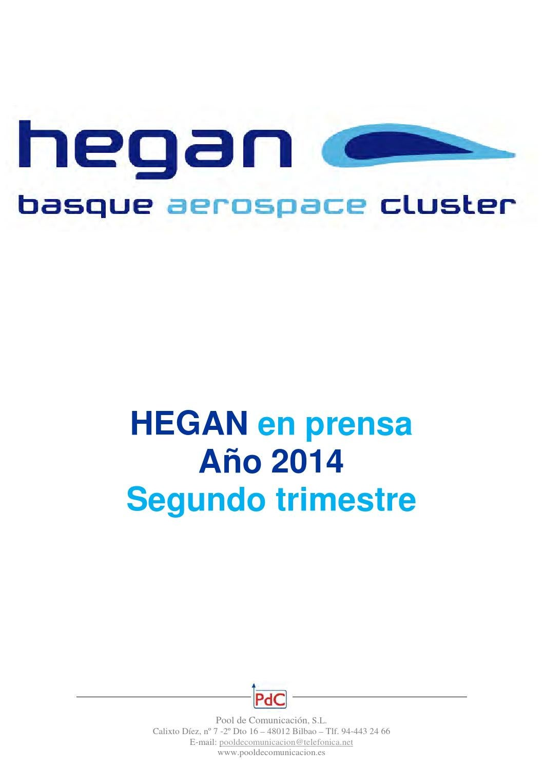 Hegan en prensa segundo trimestre 2014 by Hegan Cluster - issuu