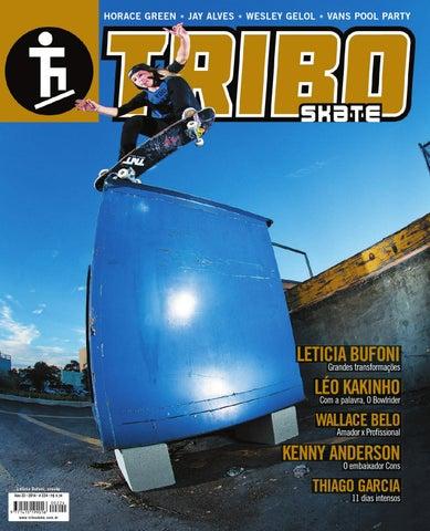 956d4a4de22ca Tribo Skate Edição 224 by Revista Tribo Skate - issuu