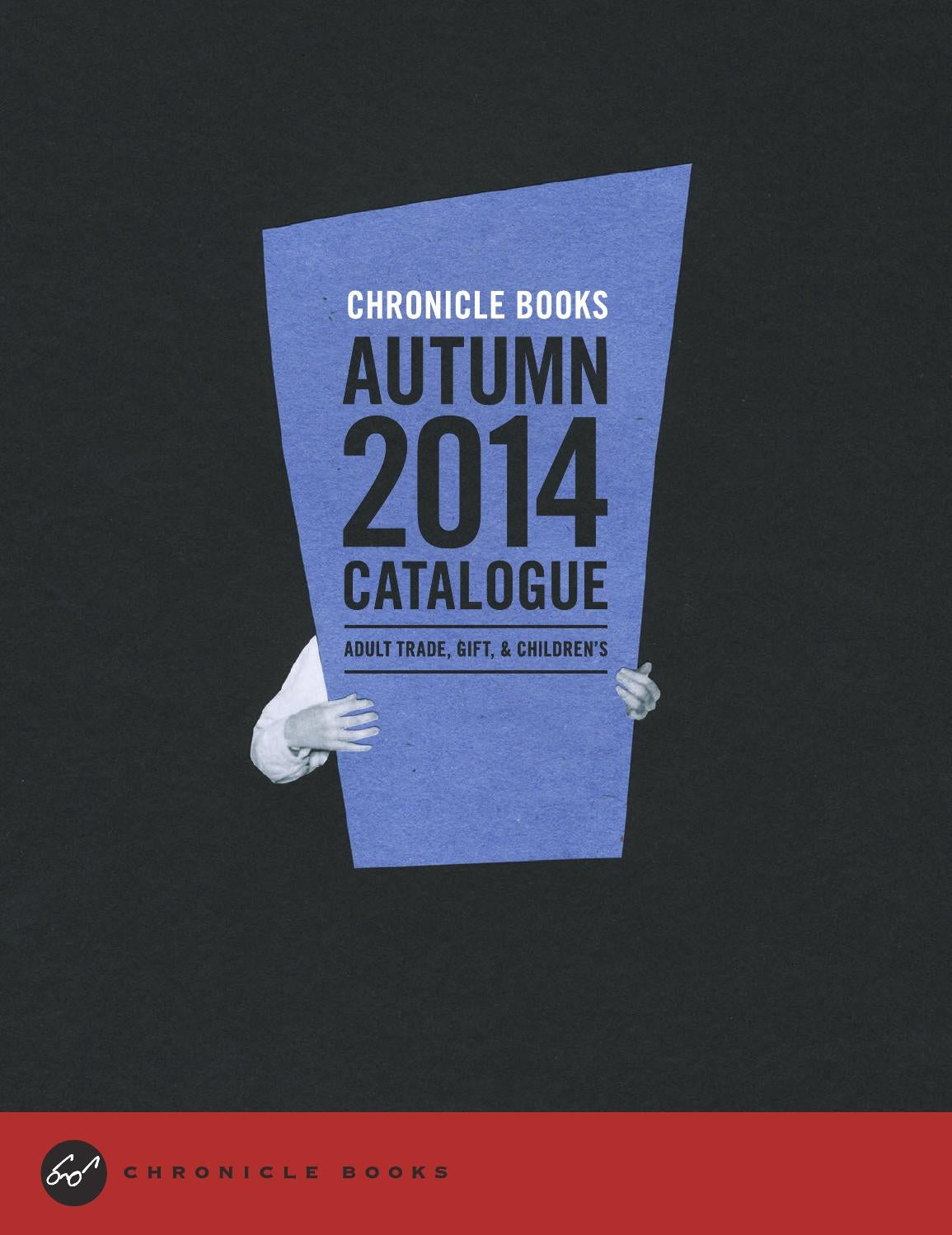 Chronicle Books Autumn 2014 Catalogue by Abrams&ChronicleBooks - issuu