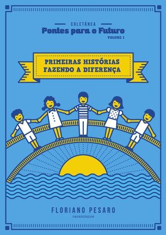 835b439841904 Coletânea  Pontes para o Futuro (Volume 1) - PRIMEIRAS HISTÓRIAS ...