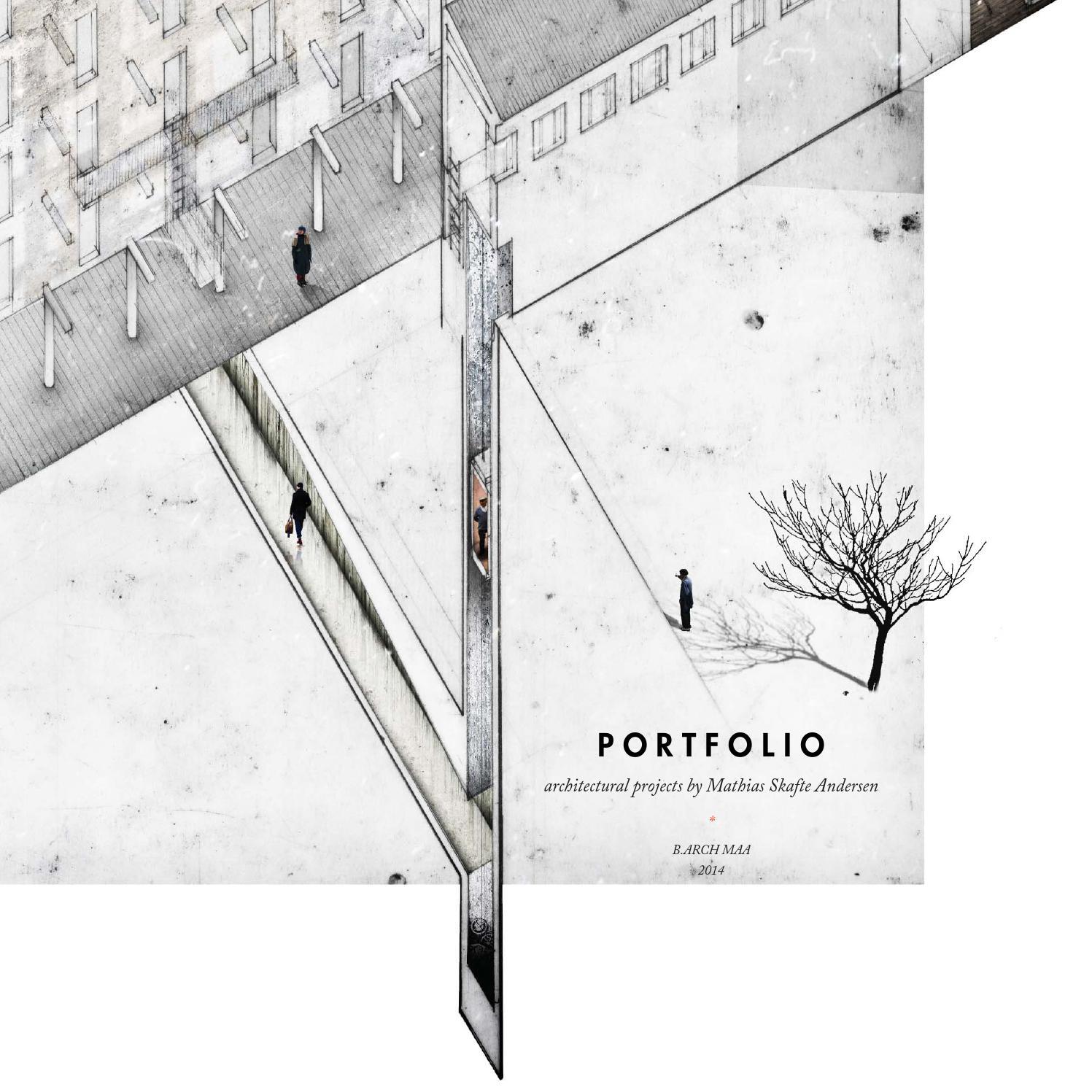 Architecture portfolio 2014 by mathias skafte andersen issuu for Interior design portfolio cover