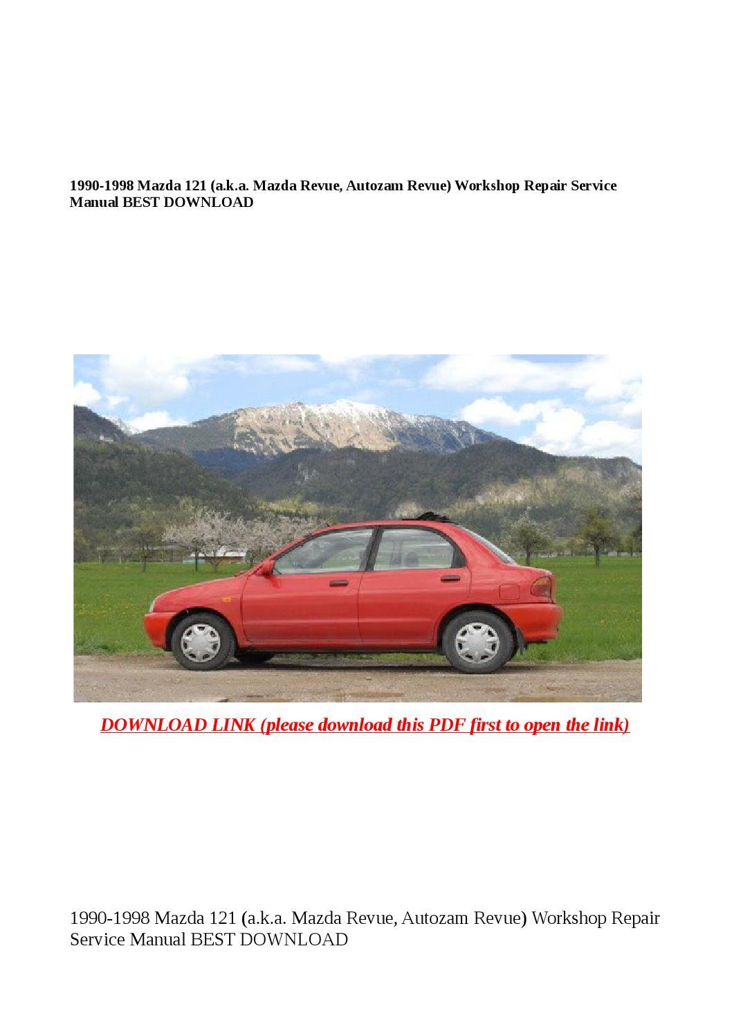 1990 1998 mazda 121 (a k a mazda revue, autozam revue) workshop repair  service manual best download by Dora tang - issuu