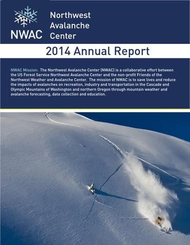Northwest avalanche center 2014 annual report by benj issuu page 1 publicscrutiny Image collections