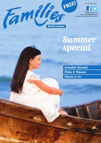 edea58c3318f Families North London Issue 109 July-Aug 2014 by Families Magazine ...