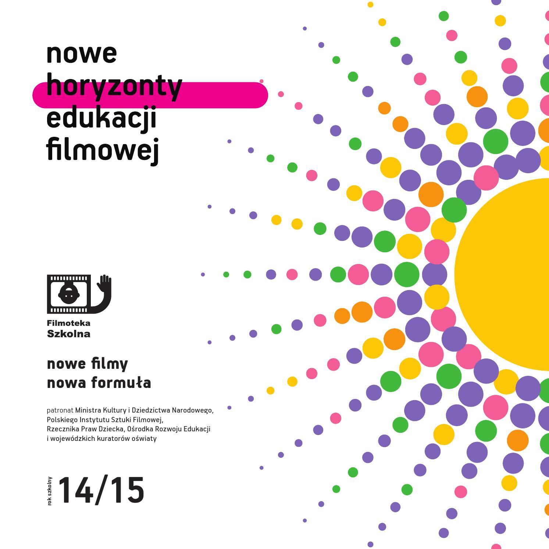 Nowe Horyzonty Edukacji Filmowej Katalog 20142015 By Kino