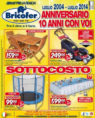 Bricofer Tavoli Da Giardino.Volantino Bricofer Magnano In Riviera Ud E Spilimbergo Pn By
