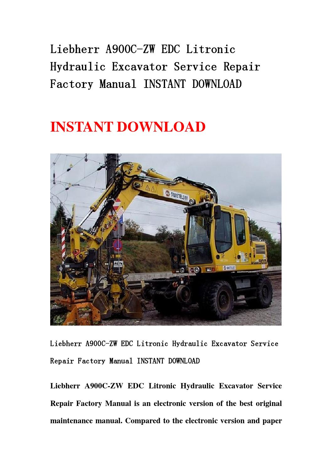 Liebherr A900c Zw Edc Litronic Hydraulic Excavator Service Repair Factory Manual Instant