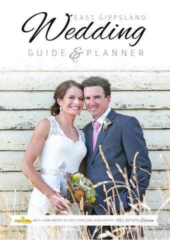 685078014fb81 East Gippsland Wedding Guide 2014/15 by East Gippsland Newspapers ...