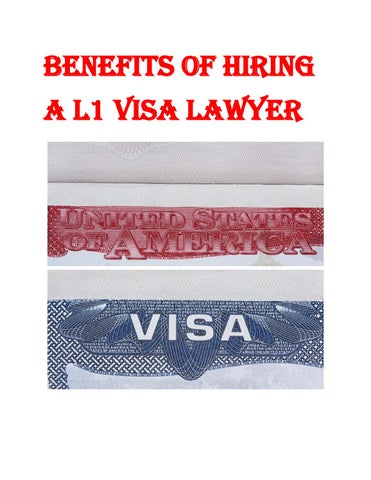 Benefits of hiring a l1 visa lawyer by Richard Michaelson