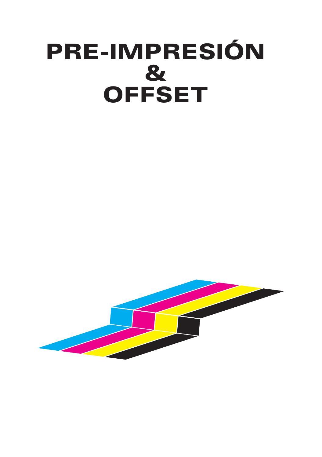 Manual de PRE-IMPRESIÓN & Offset by Federico Biagioli Gómez - issuu