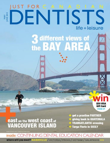 Just For Canadian Dentists 2014 05 May June By Just For Canadian