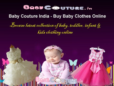 8a1b7a0ec9ba Baby Couture India - Buy Baby Clothes Online