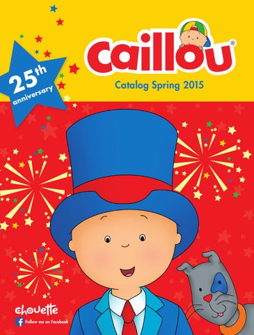Caillou Books Spring 2015 By Caillou Issuu