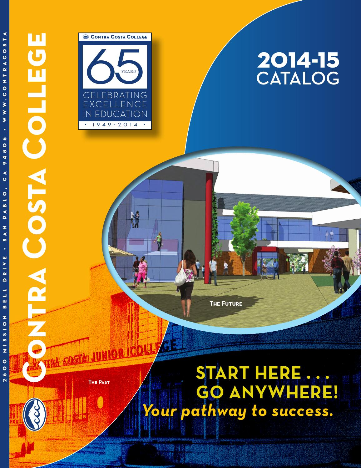2014-2015 Catalog by Contra Costa College - issuu