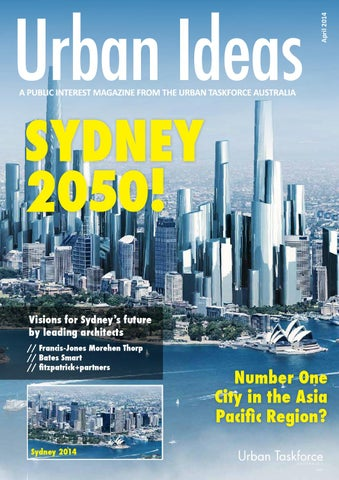 Sydney 2050, Urban Ideas, Apr 2014 by Bates Smart ...