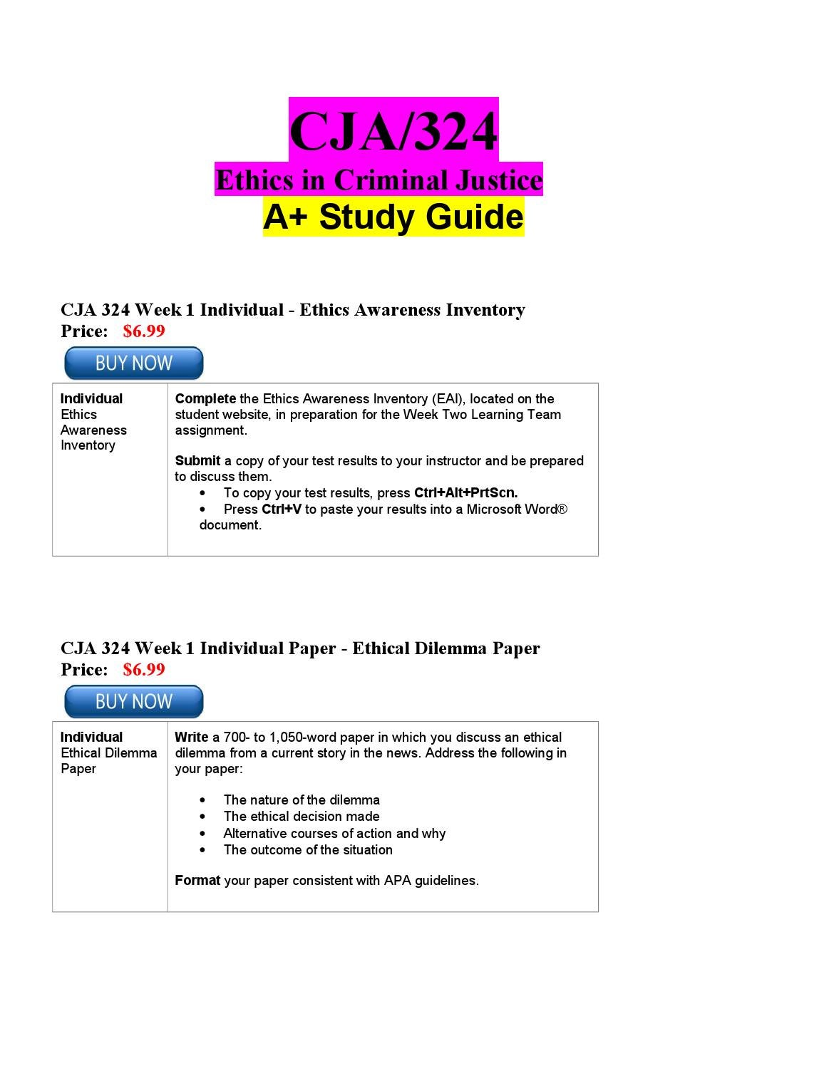 cja 324 week 3 ethical dilemma Cja 324 week 4 ethical dilemma worksheet corrections (2 set) this tutorial  was purchased 3 times & rated a by student like you this tutorial contains 2 set .