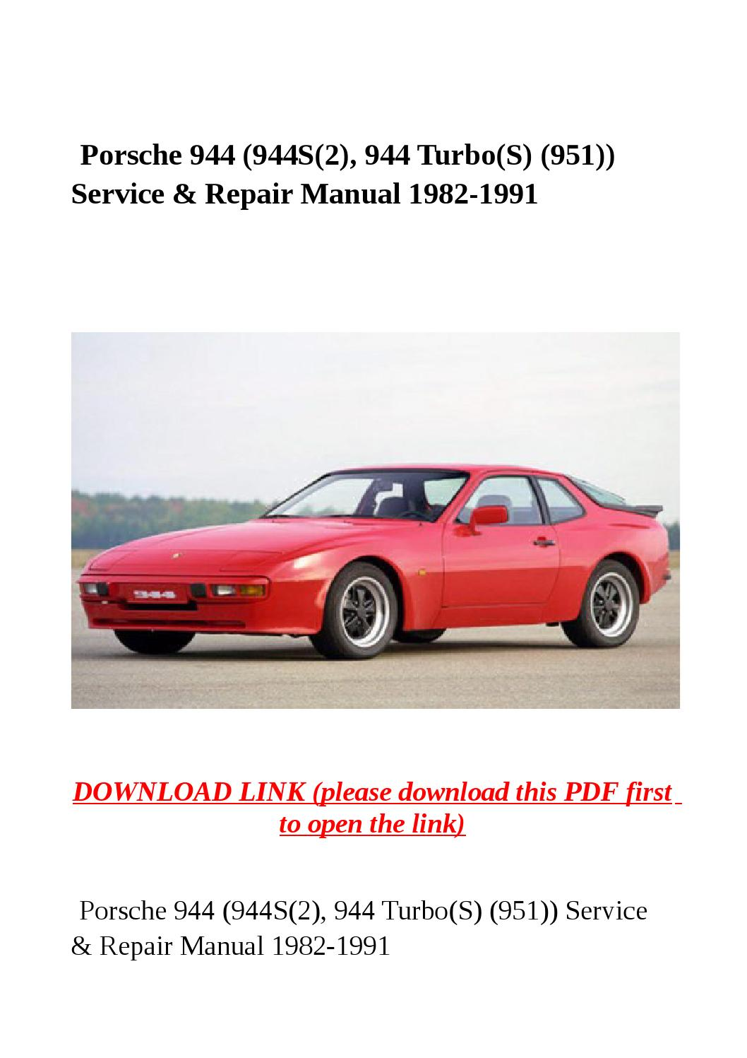 Porsche 944 (944s(2), 944 turbo(s) (951)) service & repair manual 1982 1991  by Dora tang - issuu