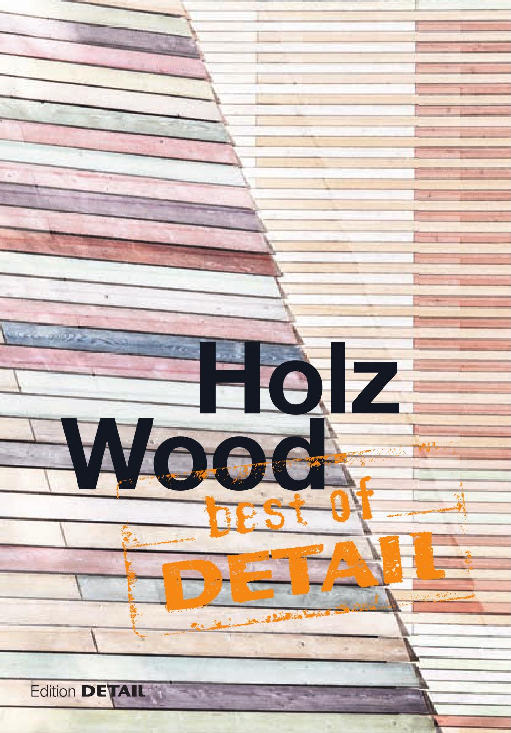 best of DETAIL Wood by DETAIL - issuu