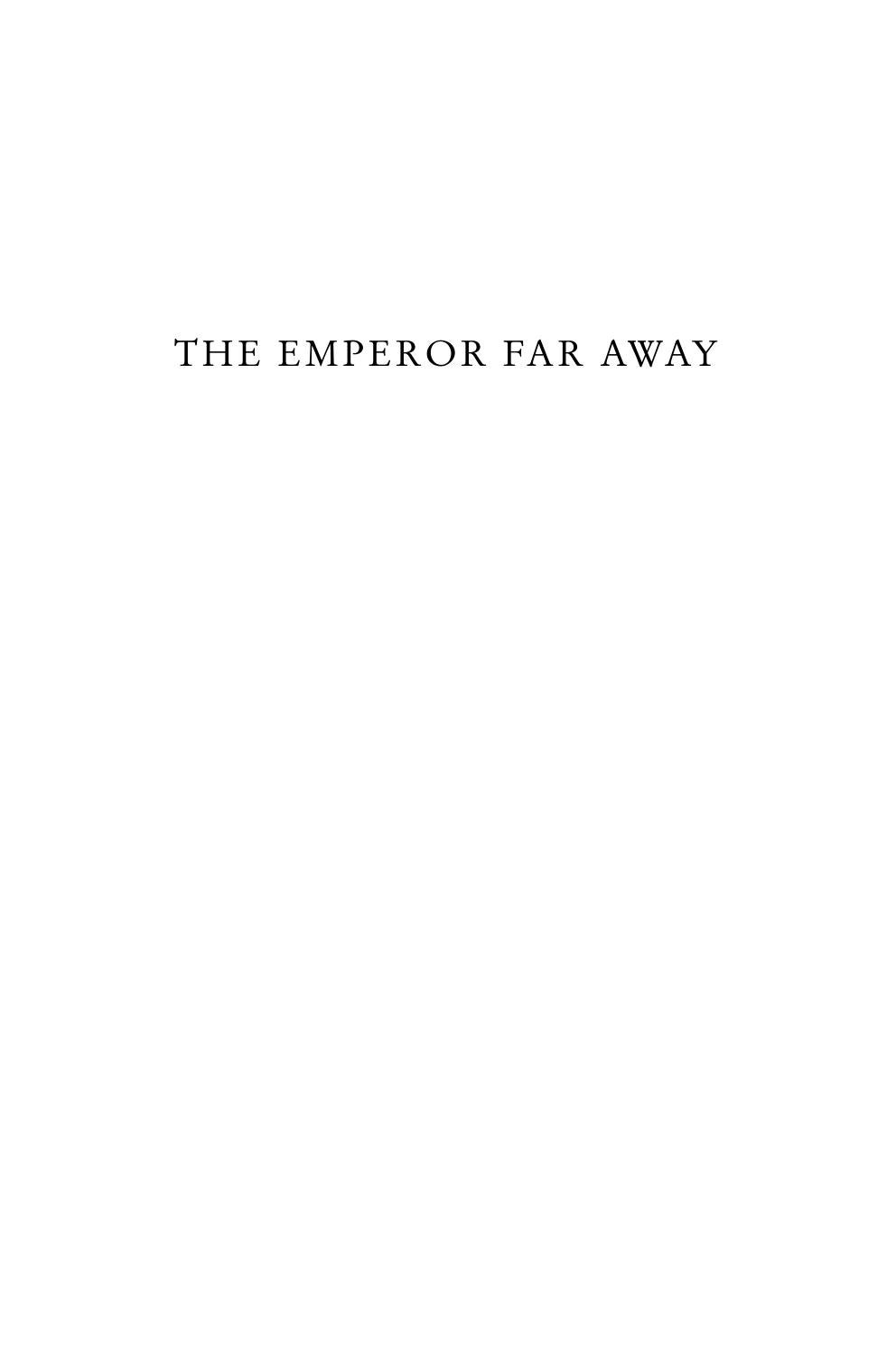 Excerpt from THE EMPEROR FAR AWAY by David Eimer by Bloomsbury Publishing -  issuu