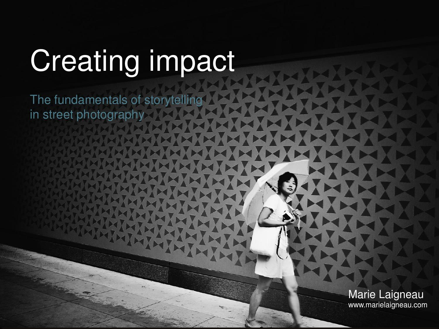 Creating impact: storytelling in street photography