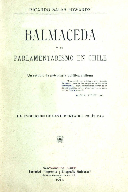 Balmaceda y el parlamentarismo en chile by