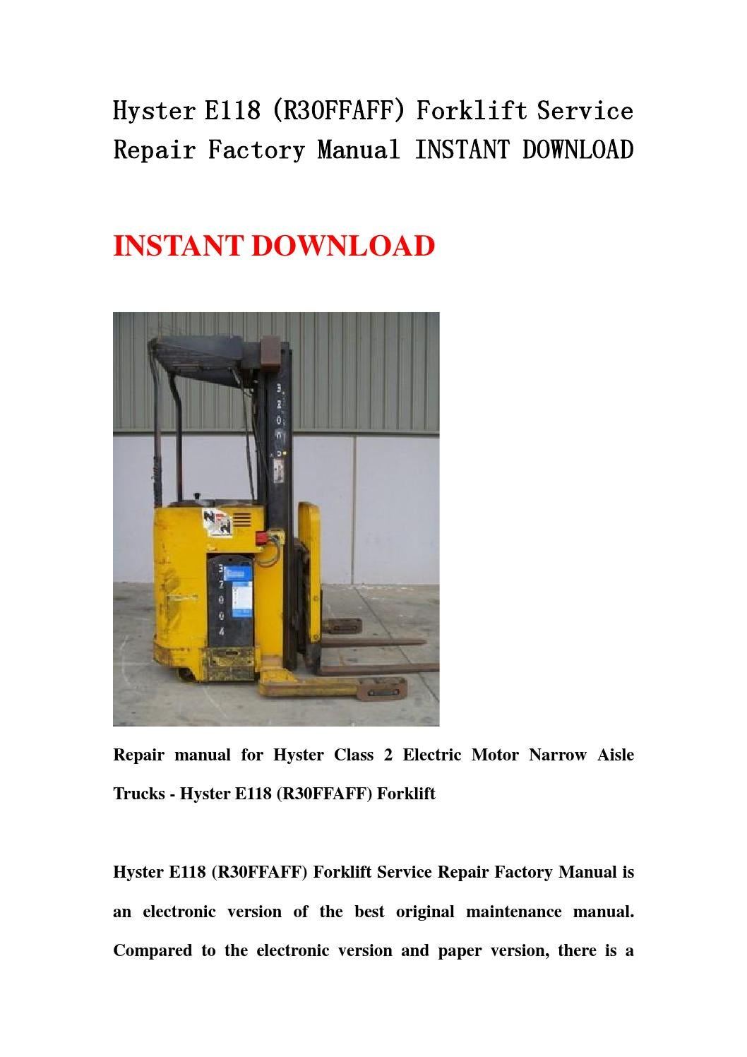 Hyster E118  R30ffaff  Forklift Service Repair Factory