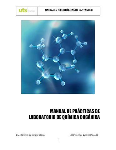 MANUAL DE PRACTICAS DE LABORATORIO DE QUIMICA ORGANICA by Josue ...
