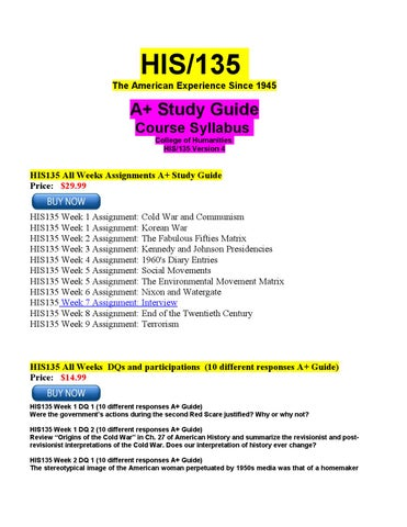 his135 syllabus His part 8 essay on his part 8 999 words aug 10th, 2015 4 pages show more part i his/135 essay whenever there is a question about which assignments are due, remember that this syllabus is considered the ruling document.