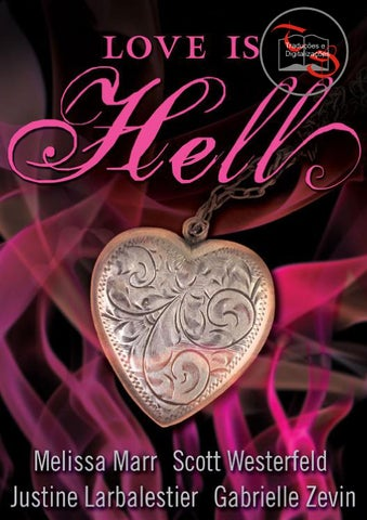 df02c782698 Melissa Marr  Scott Westerfeld  Justine Larbalestier  Gabrielle Zevin - Love  Is Hell
